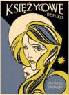 Aleister Crowley książka Księżycowe Dziecko thelema